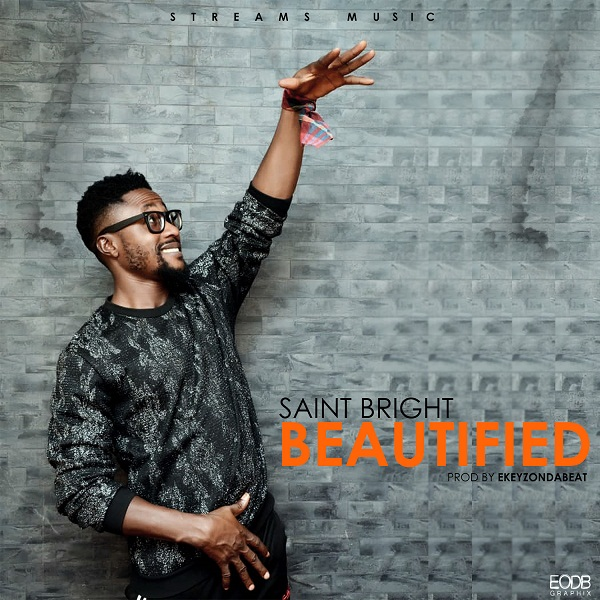 DOWNLOAD mp3: Saint Bright – Beautified