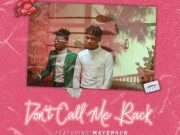 DOWNLOAD MP3: Joeboy – Don't Call Me Back ft. Mayorkun
