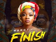 "DOWNLOAD mp3: Nancy – ""Finish"" (Prod By Shocker Beat)"