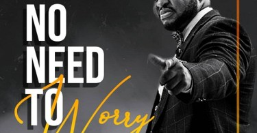 DOWNLOAD mp3: Bjazz – No Need To Worry