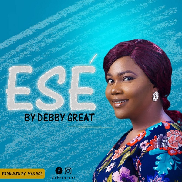 DOWNLOAD MP3: Debbygreat – Ese