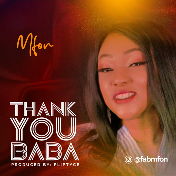 DOWNLOAD mp3: Mfon – Thank You Baba
