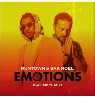 DOWNLOAD MP3: Runtown & Sak Noel – Emotions
