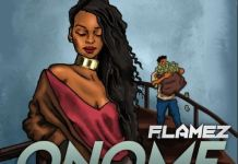DOWNLOAD MP3: Flamez – Onome