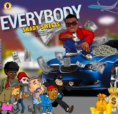 DOWNLOAD MP3: Shady Sweets – Everybody