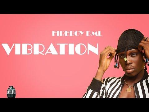DOWNLOAD MP3: Fireboy DML – Vibration