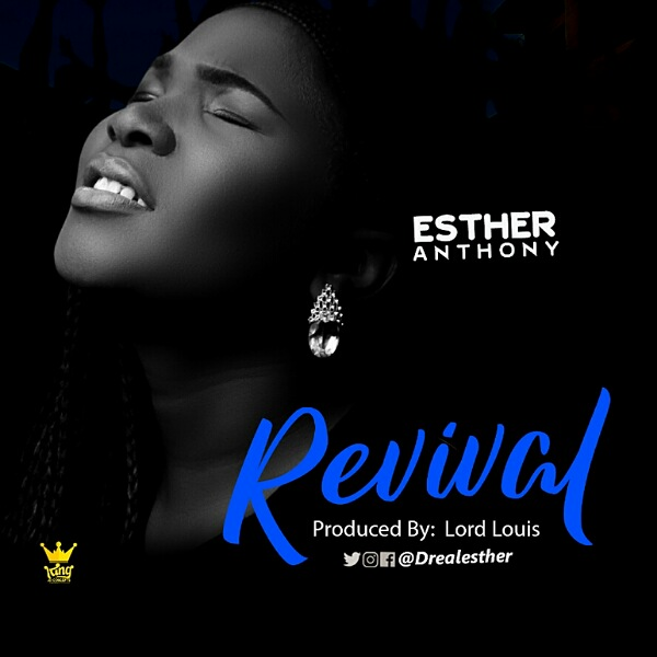 DOWNLOAD MP3: Esther Anthony – Revival