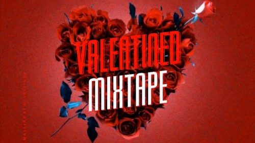 DJ MIXTAPE: DJ Latitude – Valentined Mixtape