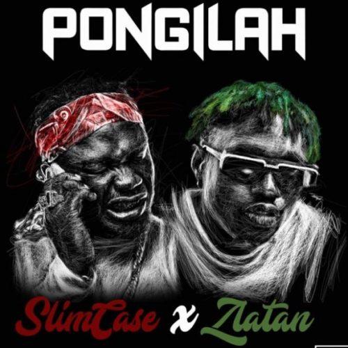 DOWNLOAD MP3: Slimcase x Zlatan – Pongilah
