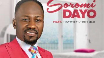 Johnson Suleman – Soromidayo (ft) Haywhy De Rhymer