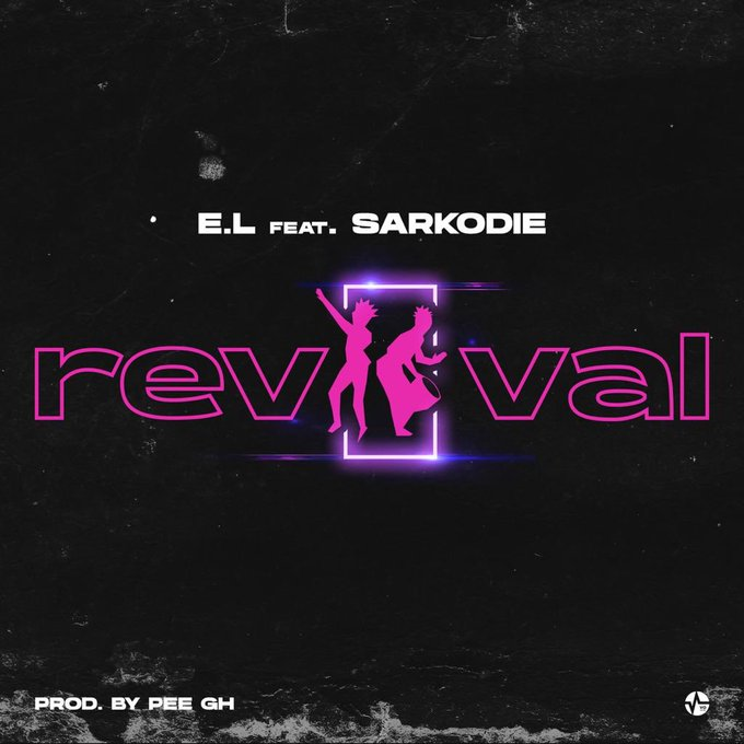 DOWNLOAD MP3: E.L – Revival Ft Sarkodie (Prod. By Pee GH)