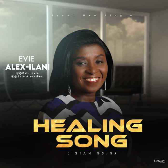 DOWNLOAD MP3: Evie Alex-Ilani – Healing Song
