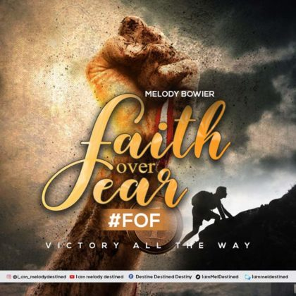 DOWNLOAD MP3: Melody Bowier – Faith Over Fear