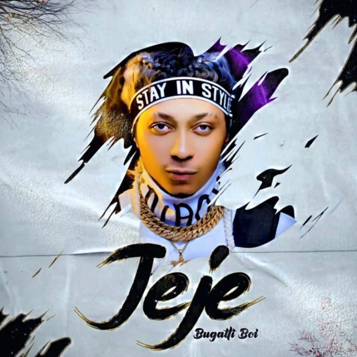 DOWNLOAD MP3: Bugatti Boi – Jeje