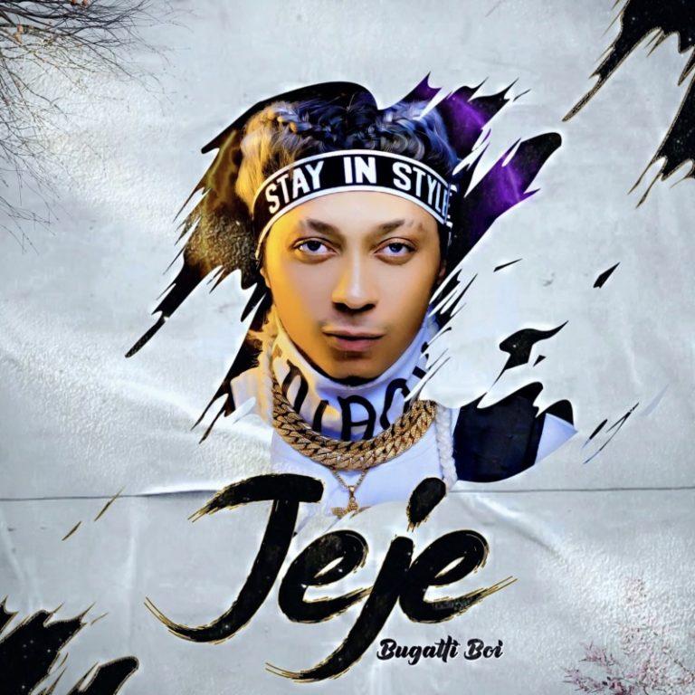 DOWNLOAD MP3: Bugatti Boi – Jeje