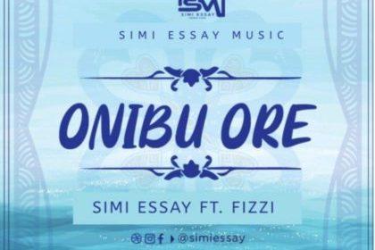 DOWNLOAD MP3: Simi Essay – Onibu Ore (ft) Fizzy