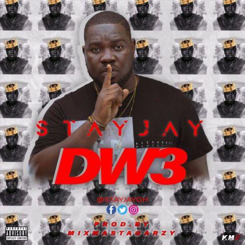 DOWNLOAD MP3: Stay Jay – Dw3 (Prod. by Masta Garzy)