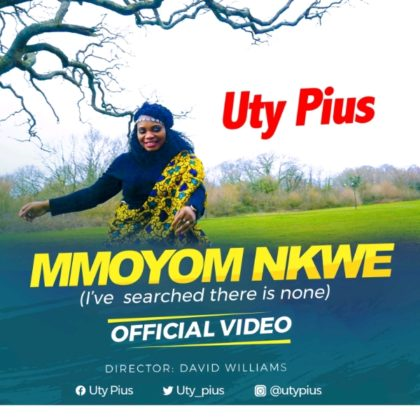 DOWNLOAD MP3: Uty Pius – Mmoyom Nkwe