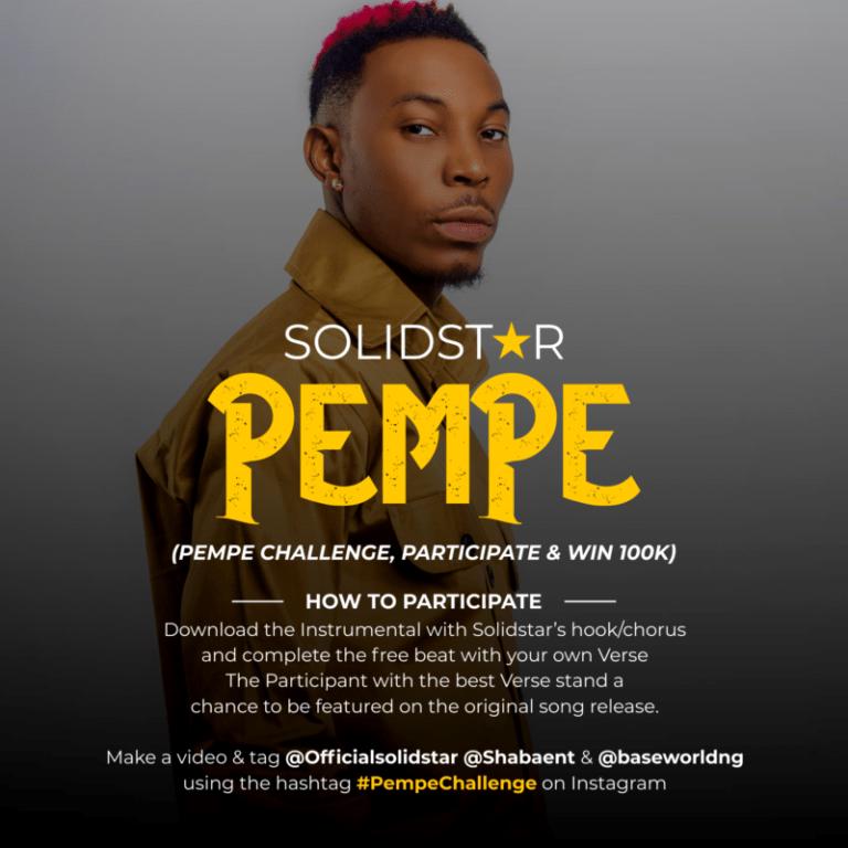 DOWNLOAD MP3: Solidstar – Pempe (Challenge, Participate & Win 100k)