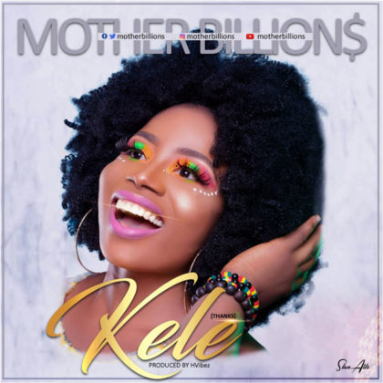 DOWNLOAD MP3: VERY Motherons – Kele (Thank You)
