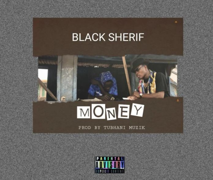 DOWNLOAD MP3: Black Sherif – Money (Prod. by TubhaniMuzik)
