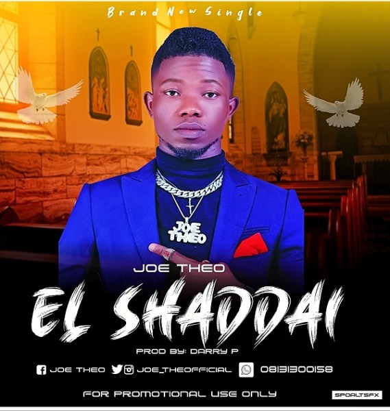 DOWNLOAD MP3: El Shaddai – Joe Theo