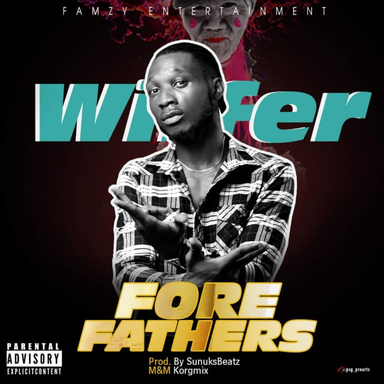 DOWNLOAD MP3: Wiffer – Forefathers