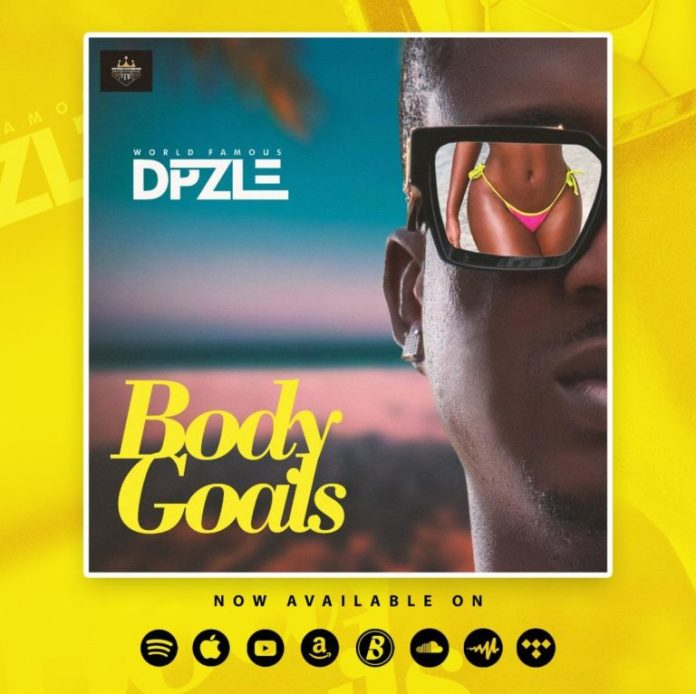 DOWNLOAD MP3: DPzle – Body Goals