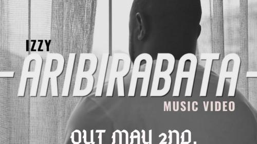 DOWNLOAD MP3: Izzy – Aribirabata