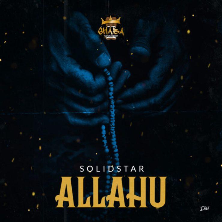 DOWNLOAD MP3: Solidstar – Allahu