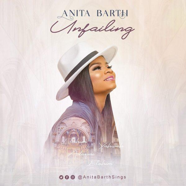 DOWNLOAD MP3: Unfailing – Anita Barth