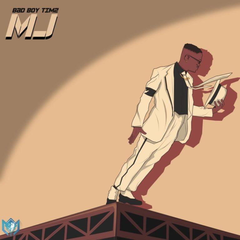 DOWNLOAD MP3: BadboyTimz – MJ