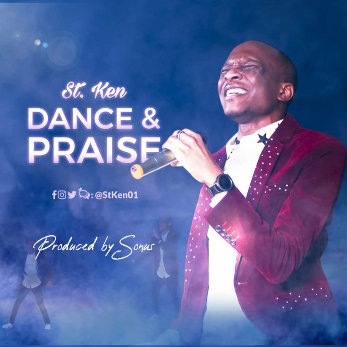 DOWNLOAD MP3: St. Ken – Dance & Praise