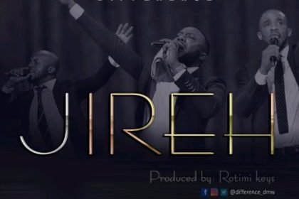 DOWNLOAD MP3: Difference – Jireh