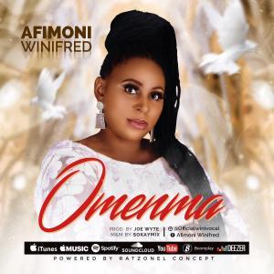 DOWNLOAD MP3: Afimoni Winifred – Omenma