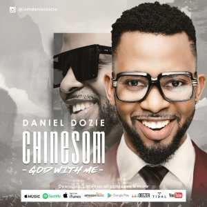 DOWNLOAD MP3: Daniel Dozie – Chinesom