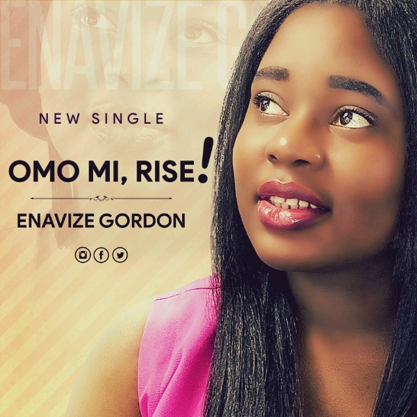 DOWNLOAD MP3: Enavize Gordon – Omo Mi Rise
