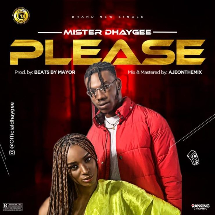 DOWNLOAD MP3: Mister Dhaygee – Please