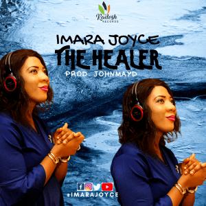 DOWNLOAD MP3: Imara Joyce – The Healer