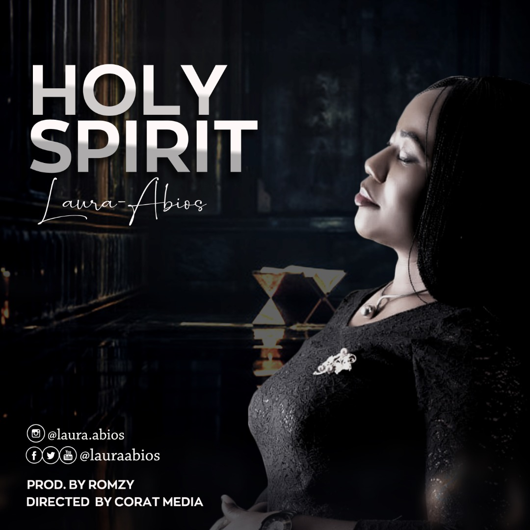 DOWNLOAD MP3: Laura Abios – Holy Spirit