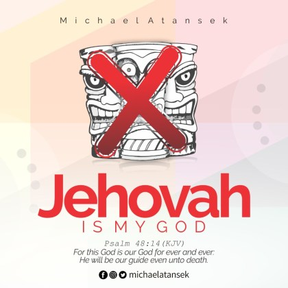 DOWNLOAD MP3: Michael Atansek – Jehovah Is My God