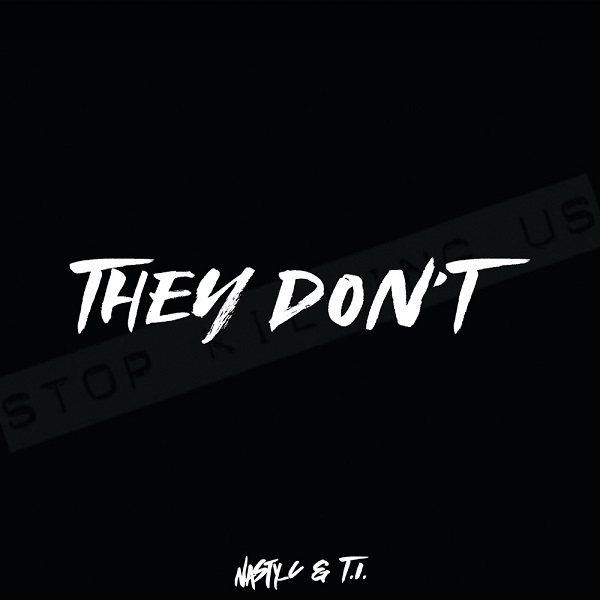 DOWNLOAD MP3: Nasty C x T.I. – They Don't