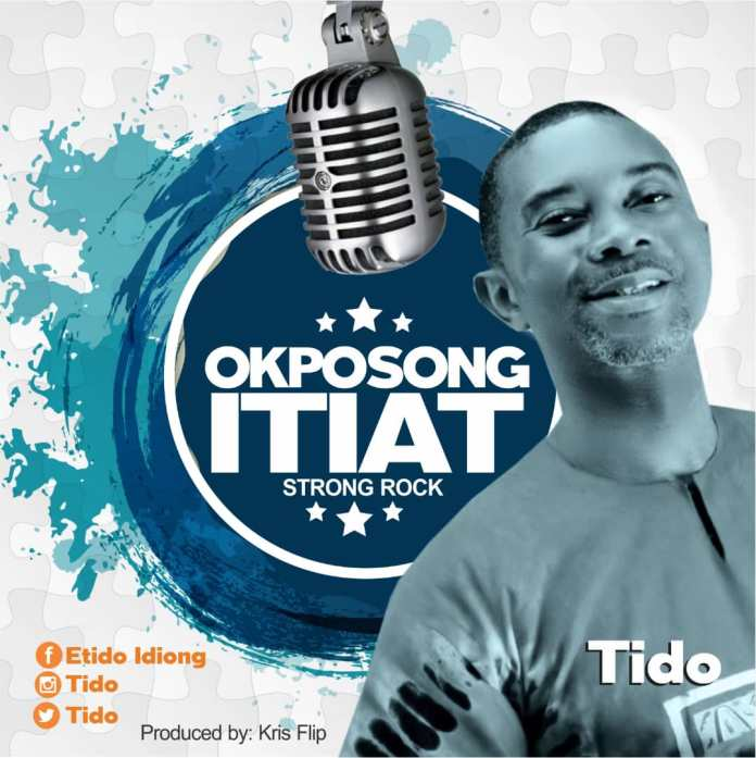 DOWNLOAD MP3: Tido – Okposong Itiat