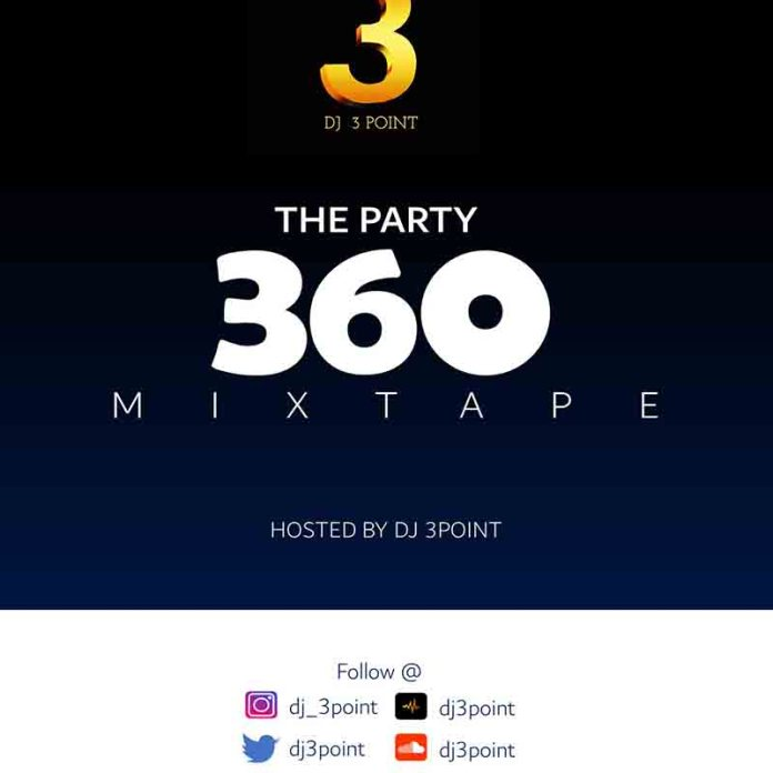 DJ 3Point - The Party 360 Mixtape
