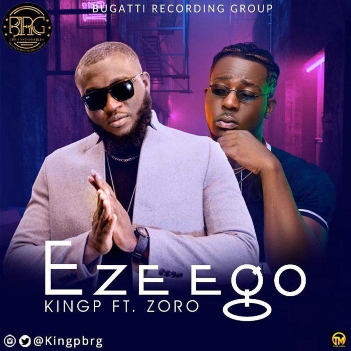 DOWNLOAD MP3: KINGP ft. Zoro – Eze Ego