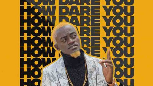 DOWNLOAD MP3: Lil Win Ft Article Wan - How Dare You