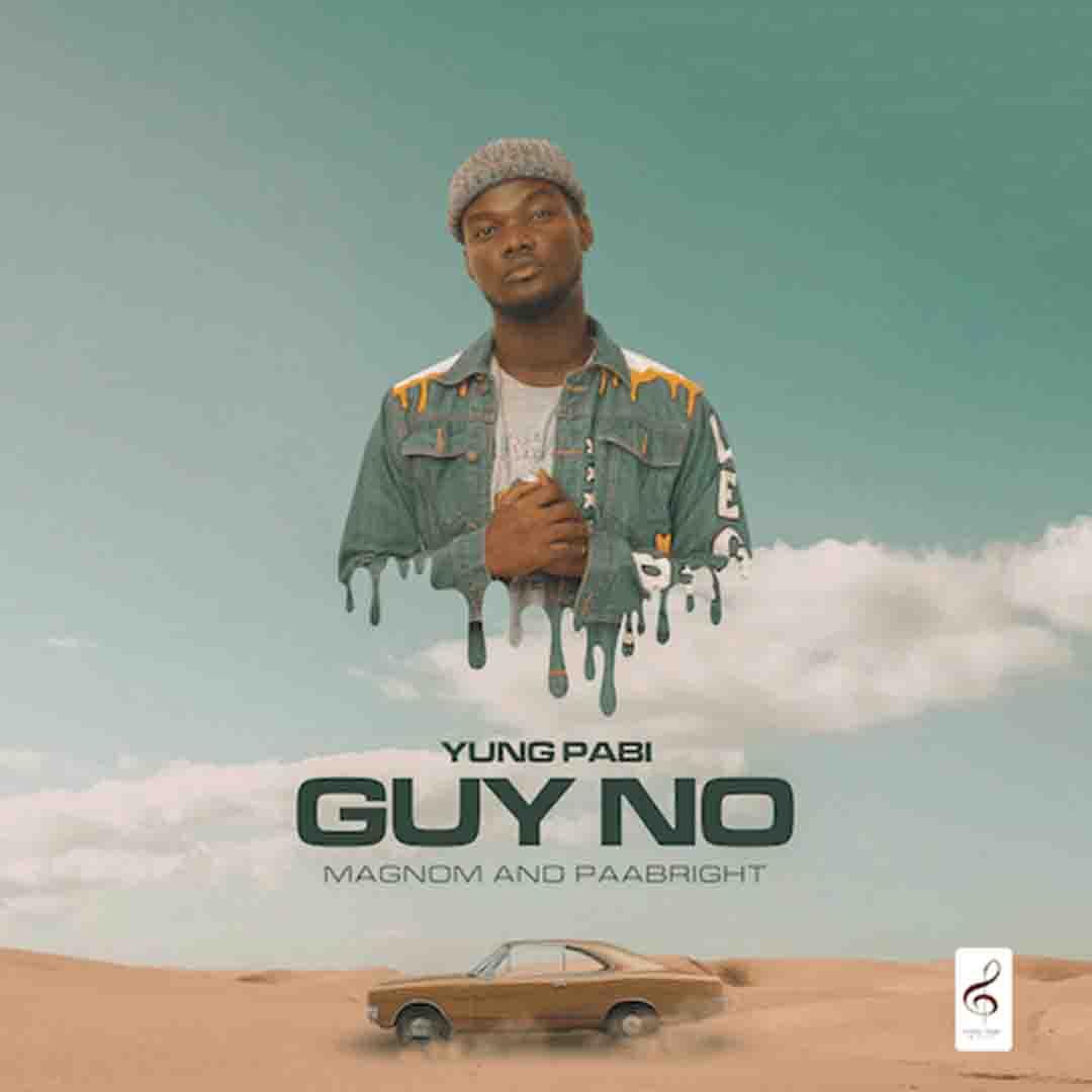 DOWNLOAD MP3: Yung Pabi ft. Magnom & Paa Bright – Guy No
