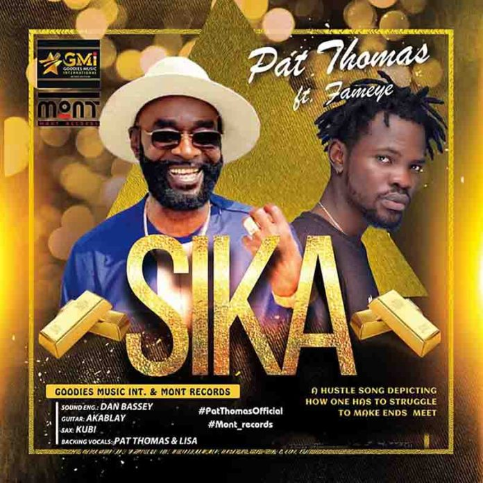 DOWNLOAD MP3: Pat Thomas ft. Fameye – Sika