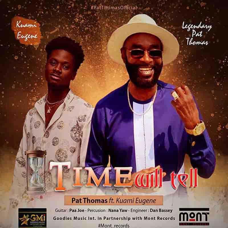 DOWNLOAD MP3: Pat Thomas ft. Kuami Eugene – Time Will Tell