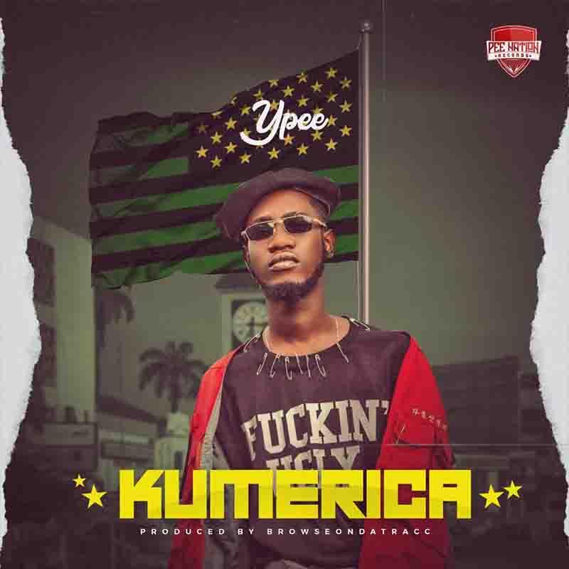 DOWNLOAD MP3: Ypee – Kumerica